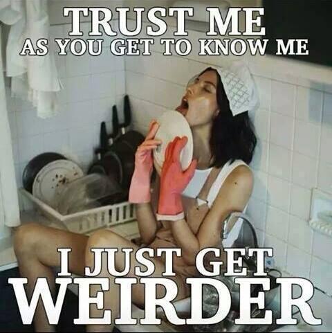Weirder & weirder
