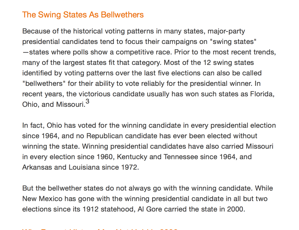 "Ohio is a ""swing"" and ""bellwether"" state, and no GOP candidate has won election without carrying Ohio; and Ohio has ""correctly chosen"" the president in the last 11 elections."